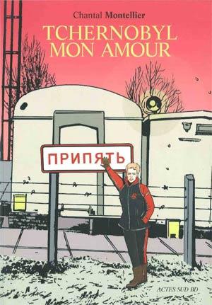 Tchernobyl mon amour
